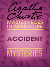 Accident (eBook): An Agatha Christie Short Story
